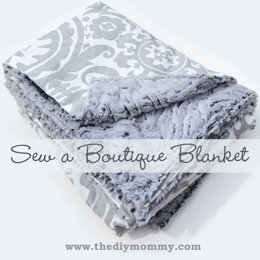 How to sew a boutique blanket with minky and cotton.