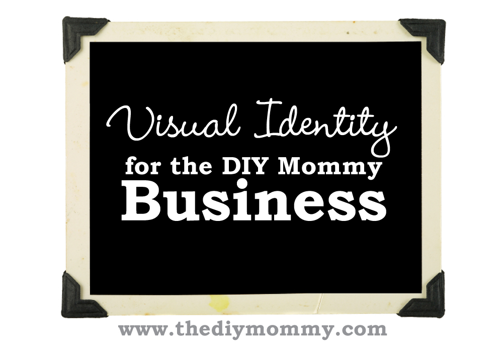 Visual Identity for the DIY Mommy Business