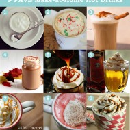 9 Favourite DIY Make-at-Home Hot Drinks
