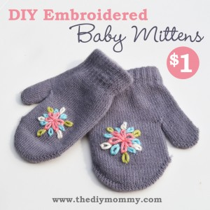 Make Embroidered Baby Mittens for $1