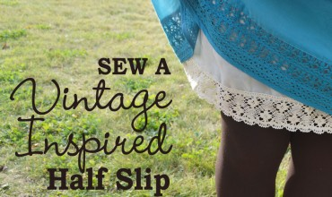 Sew a Vintage-Inspired Half Slip by The DIY Mommy