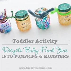 Toddler Activity: Recycle Baby Food Jars into Pumpkins and Monsters
