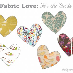 Fabric Love: Favourite Bird Fabric by The DIY Mommy