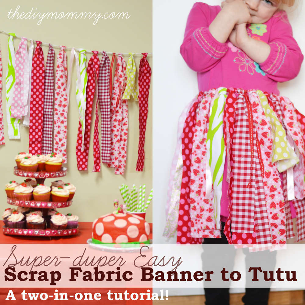 DIY Easy Scrap Fabric Banner to Tutu - A Two-in-one tutorial!