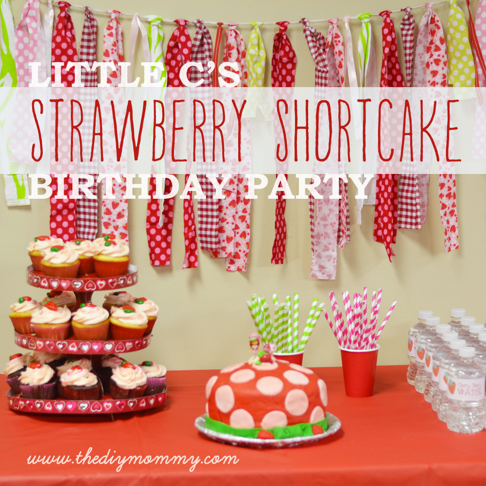 Little Cs Strawberry Shortcake Birthday Party Free Water Bottle