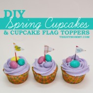 Make Spring Cupcakes and Flag Toppers