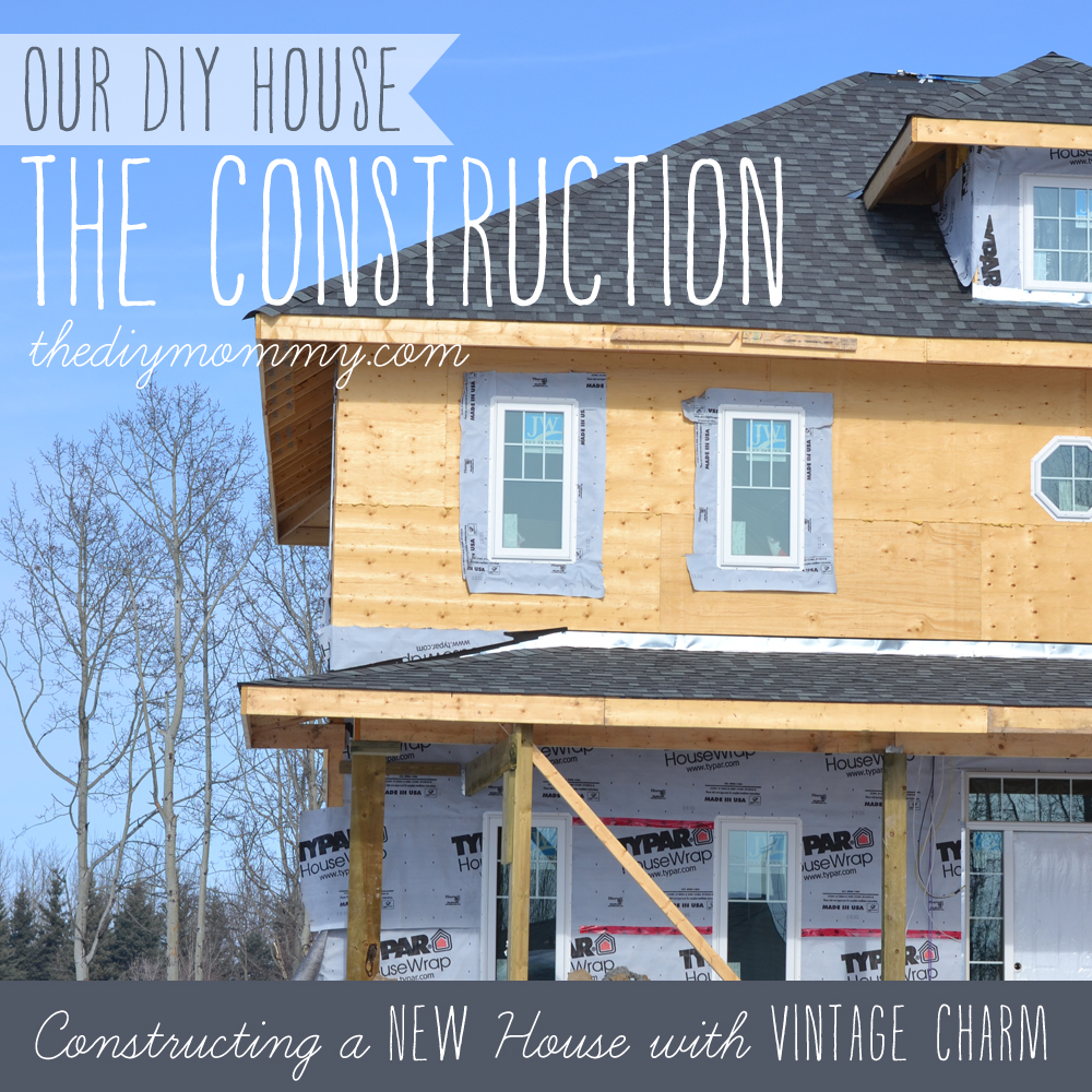 Constructing A New House With Vintage Charm Our Diy House The