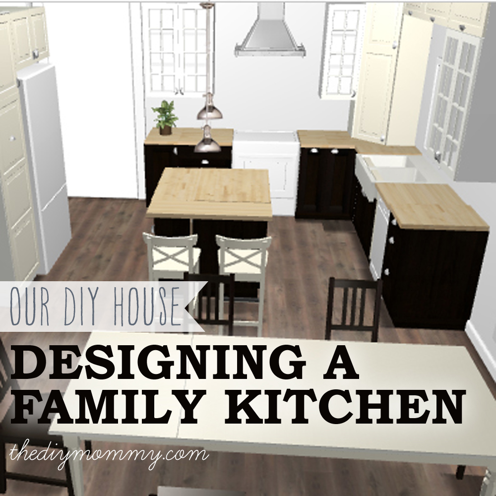 Designing a Family Kitchen by The DIY Mommy