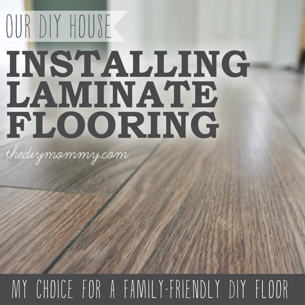 How to install laminate flooring the best floors for families installing laminate flooring by the diy mommy allen roth provence oak laminate from jameslax Images