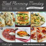 Meal Planning Monday Week 8: Holy Yum Chicken, Healthier Big Mac, Chicken & Broccoli Alfredo Shells, Borsch, Healthy Chicken & Spinach Lasagna, Pizzaria Style Pepperoni Pizza - The DIY Mommy
