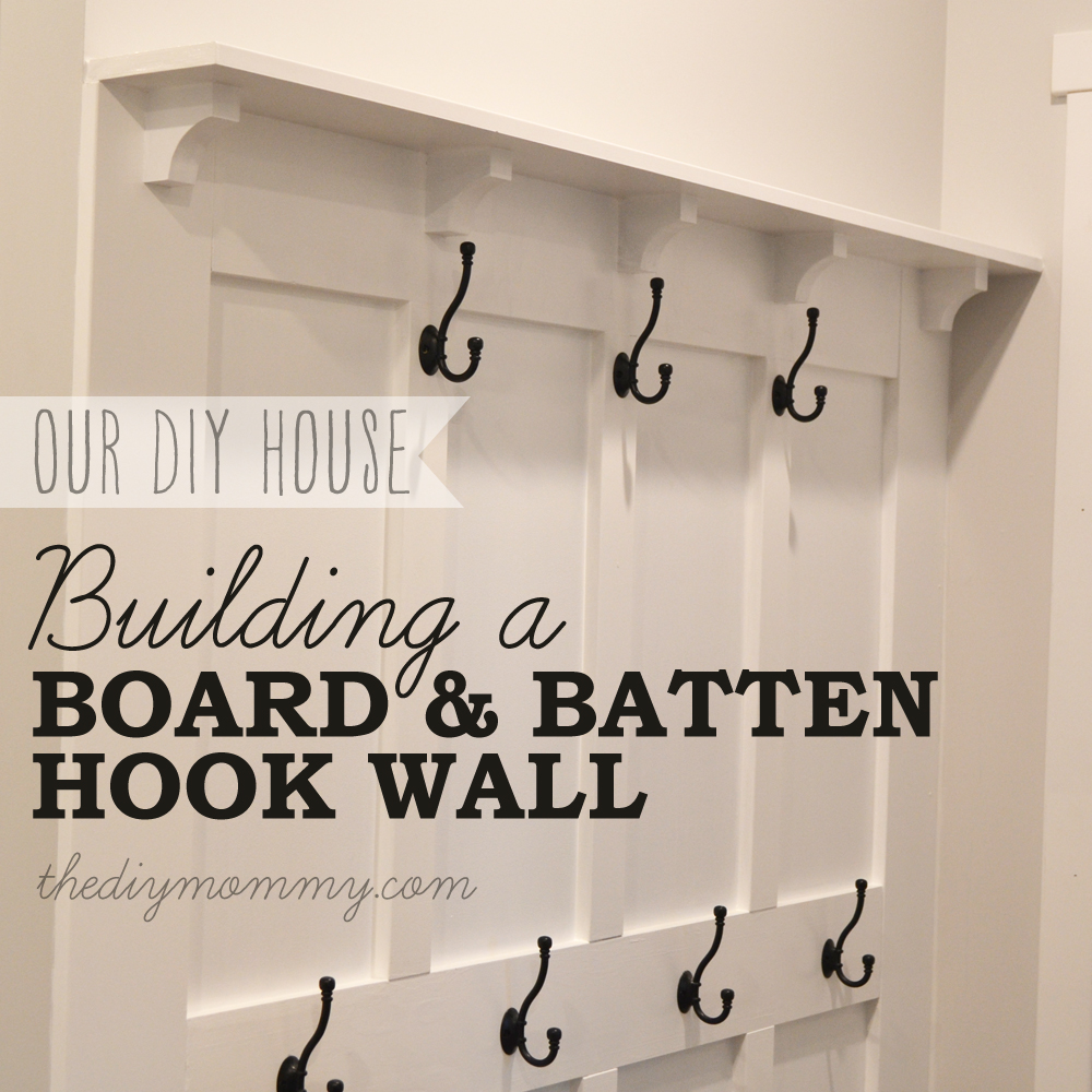 Build A Diy Board And Batten Hook Wall The Mommy