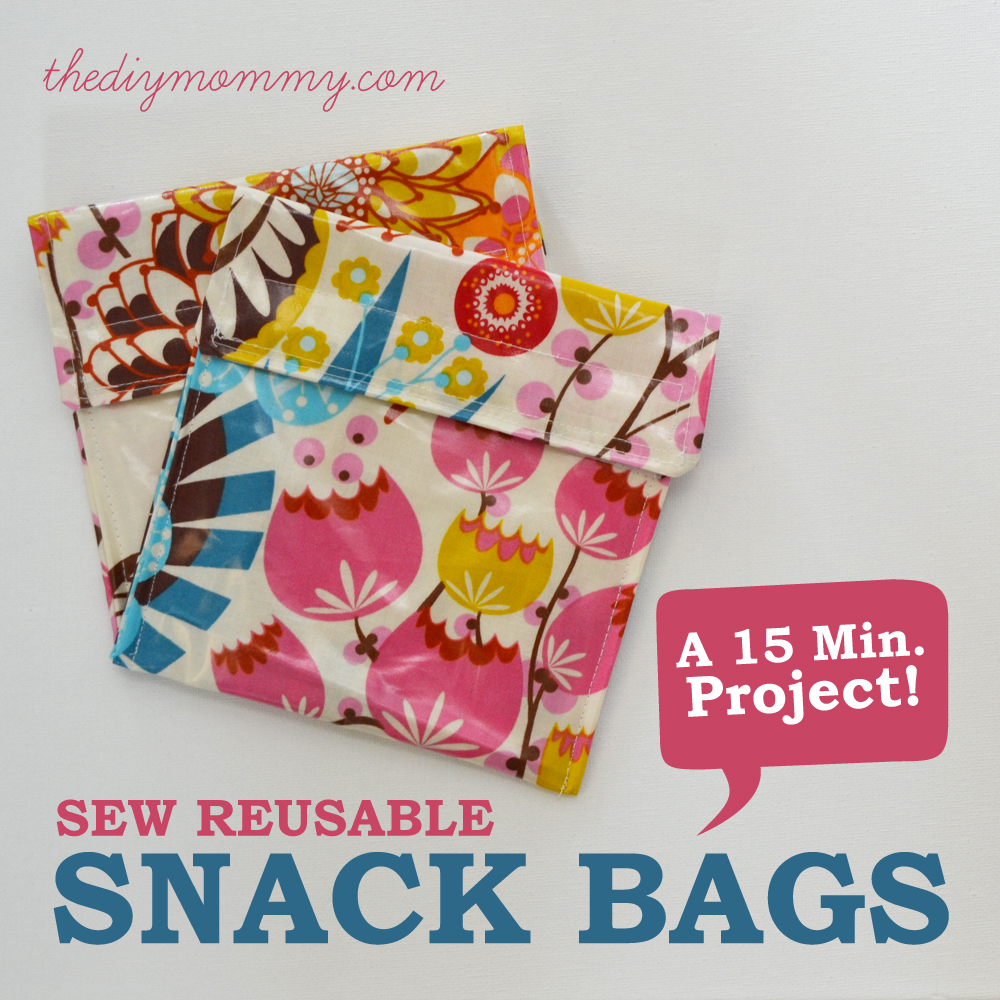 Sew A 15 Minute Reusable Snack Bag The Diy Mommy