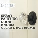 Spray Painting Door Knobs: A Quick and Easy Update - The DIY Mommy