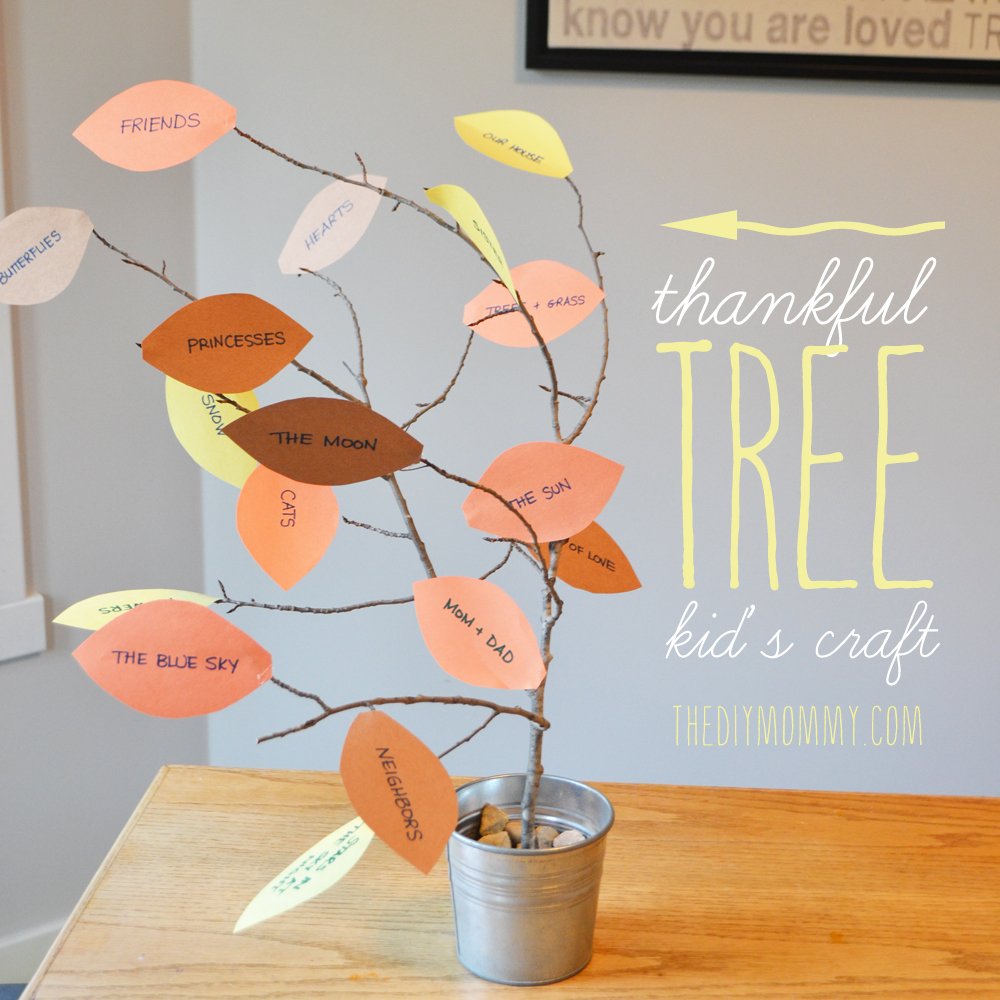 Make a thankful tree a thankgiving kid 39 s craft tip for Diy thanksgiving crafts