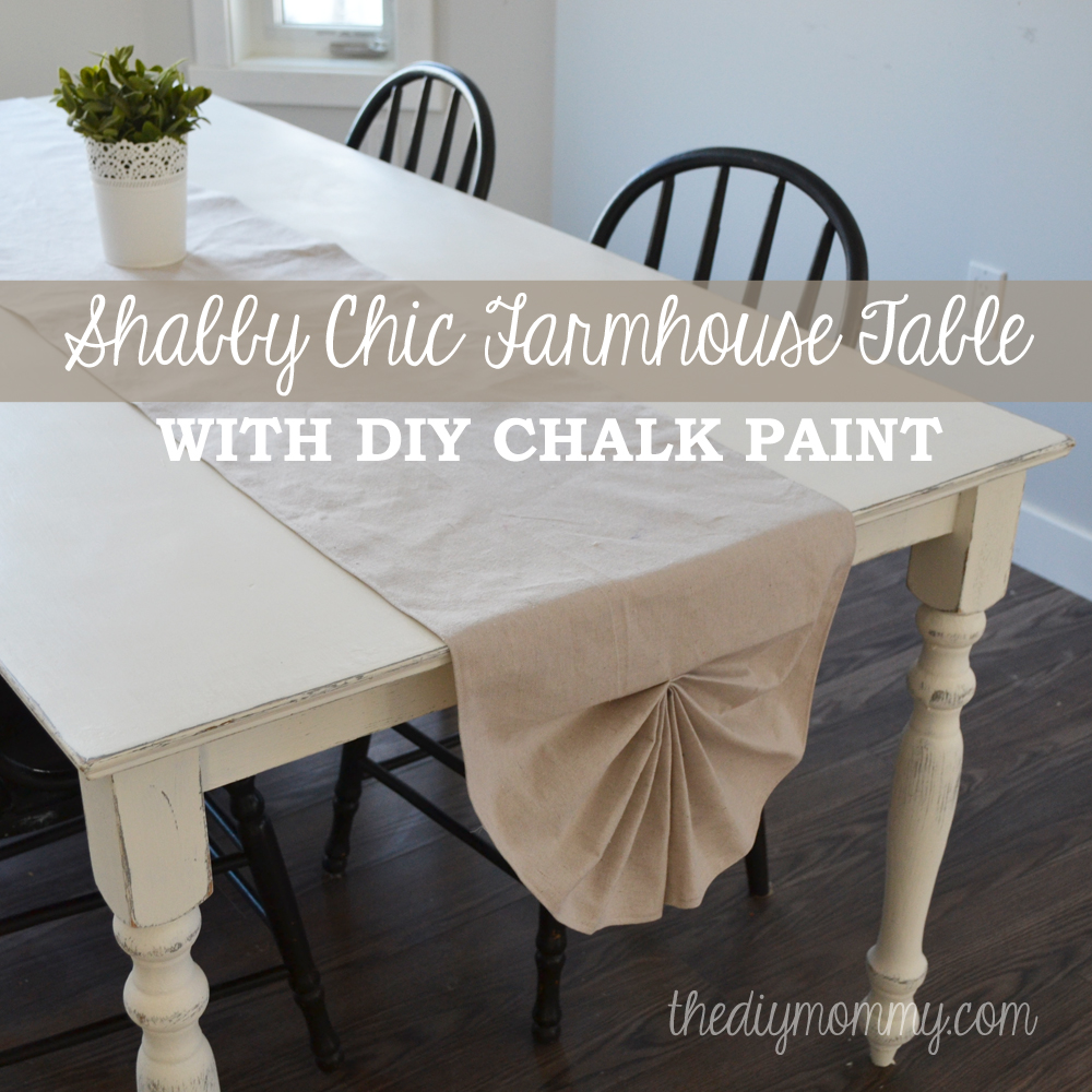 A Shabby Chic Farmhouse Table With DIY Chalk Paint The