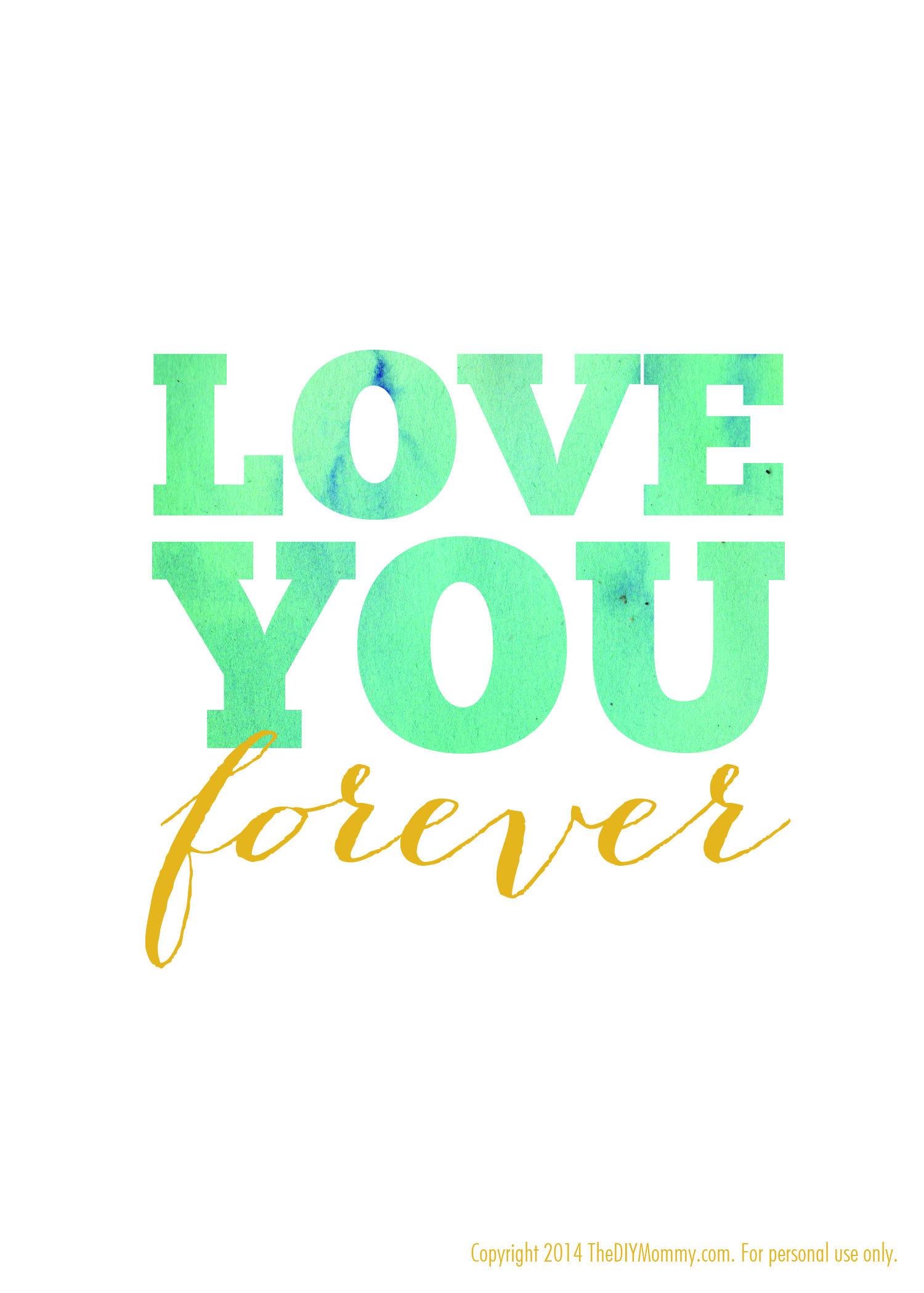 free nursery quote artwork watercolor printable love you forever