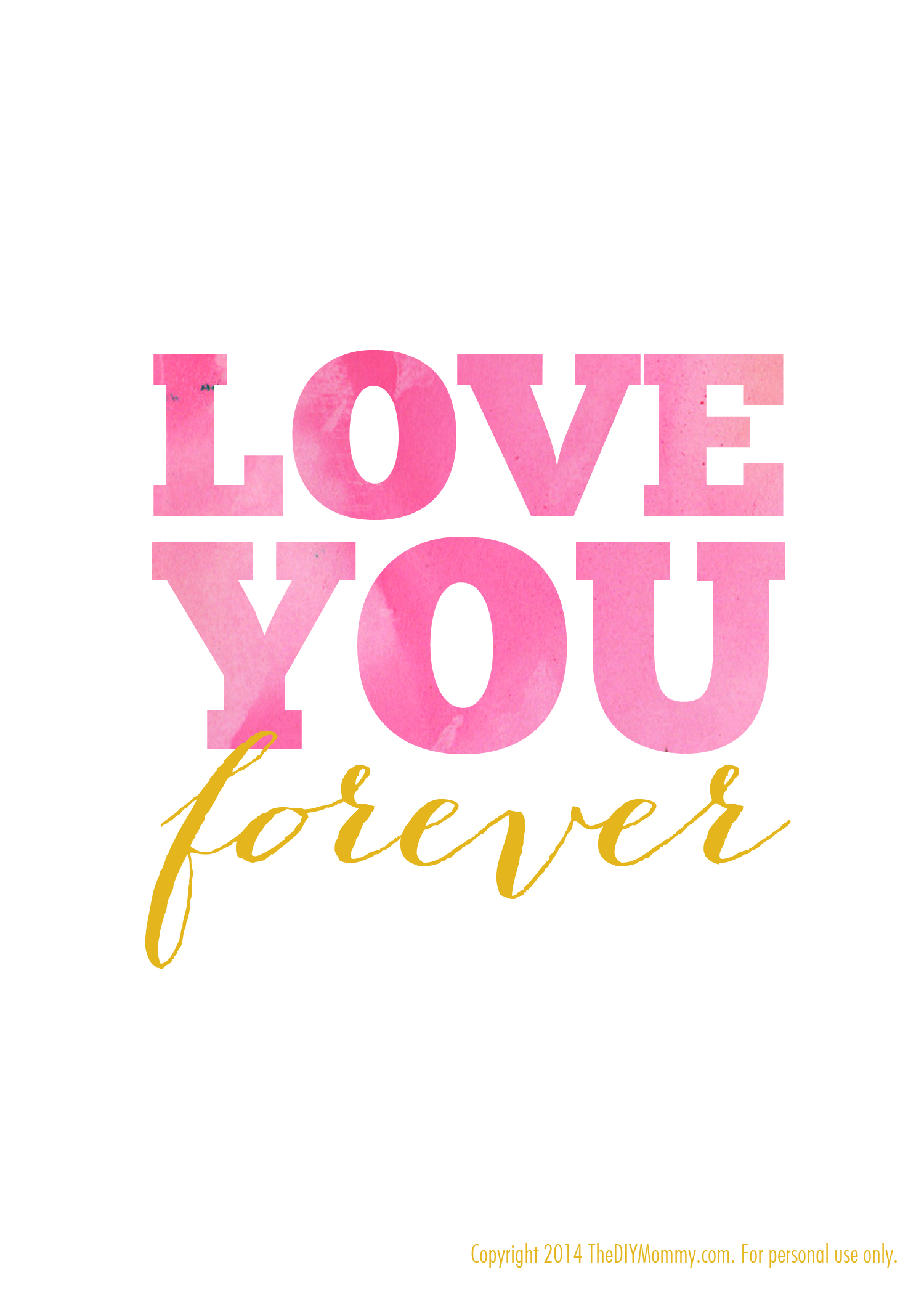 "Printable Love Quotes Classy Free Nursery Quote Artwork Watercolor Printable ""love You Forever"