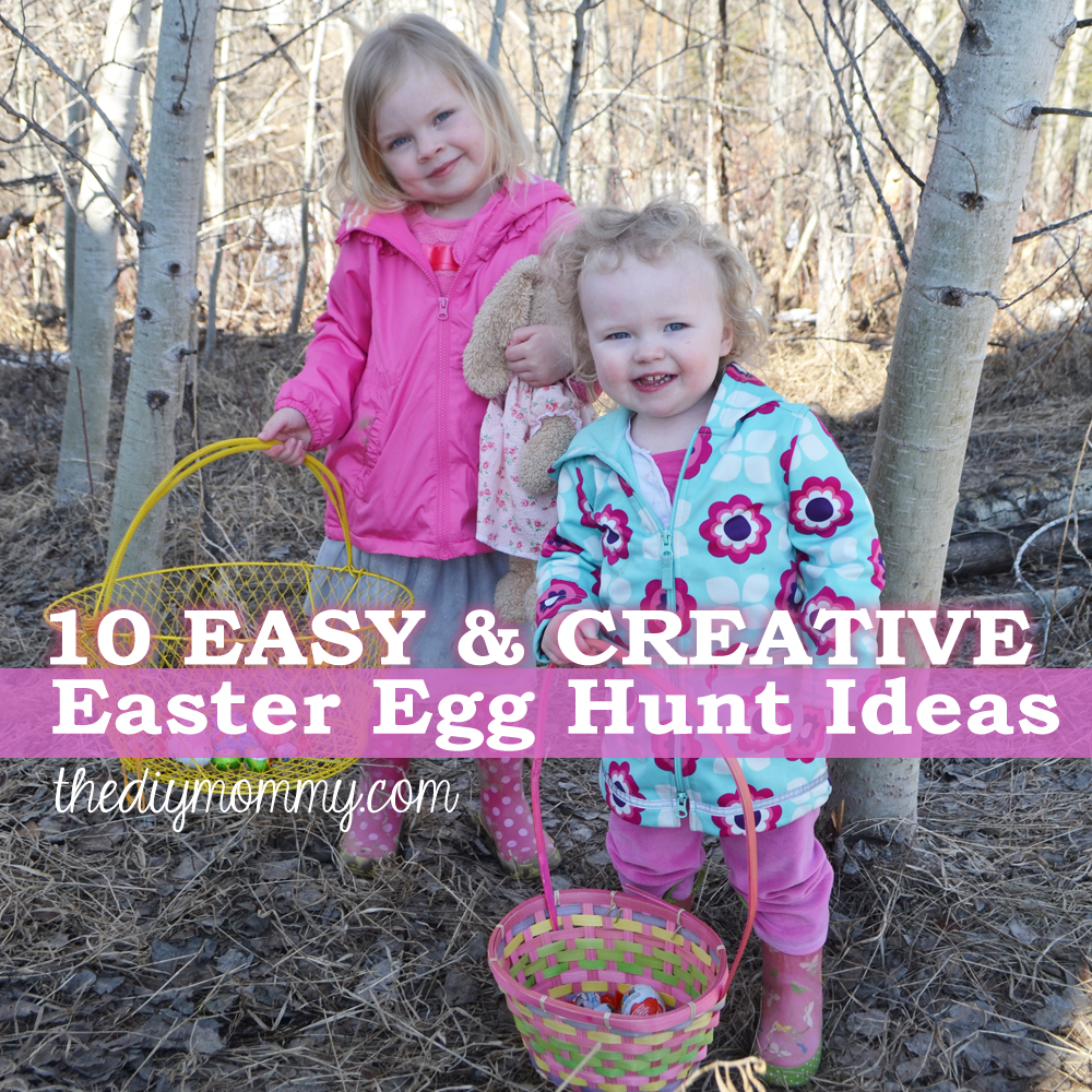 10 Easy & Creative Easter Egg Hunt Ideas