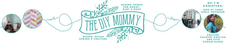The DIY Mommy - Making Things for Mommy, for Baby and for ...