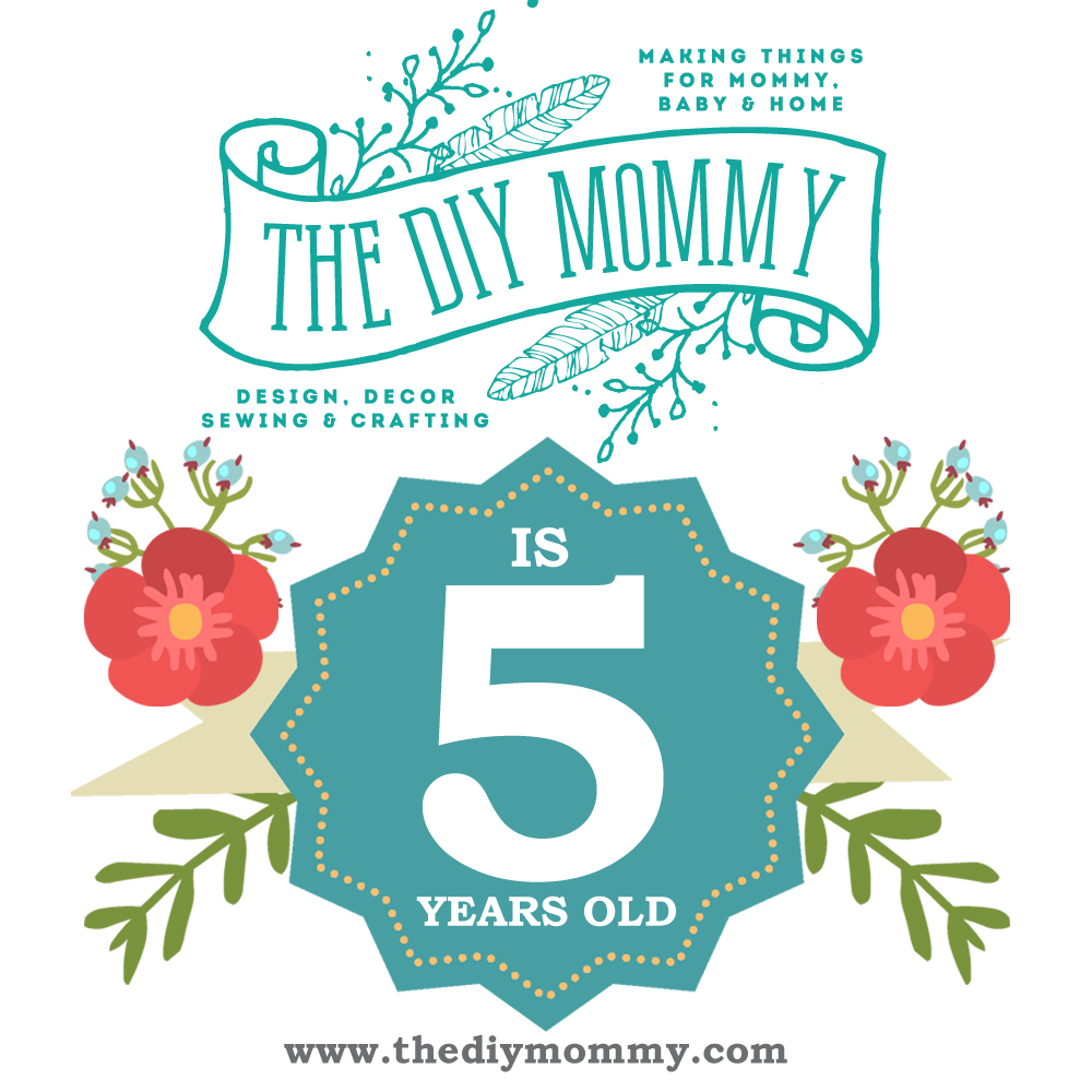The DIY Mommy is 5 years old! Win over $500 worth of some of my favourite things!