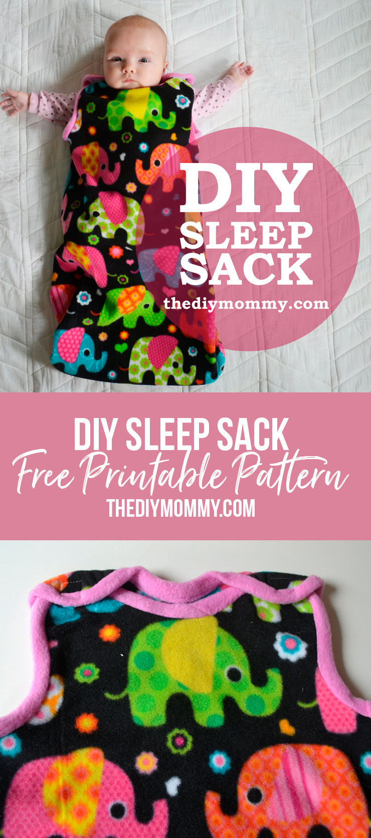 Simple and cute baby sleep sack tutorial with a free pattern and printable instructions