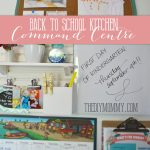 A Back to School Kitchen Command Centre