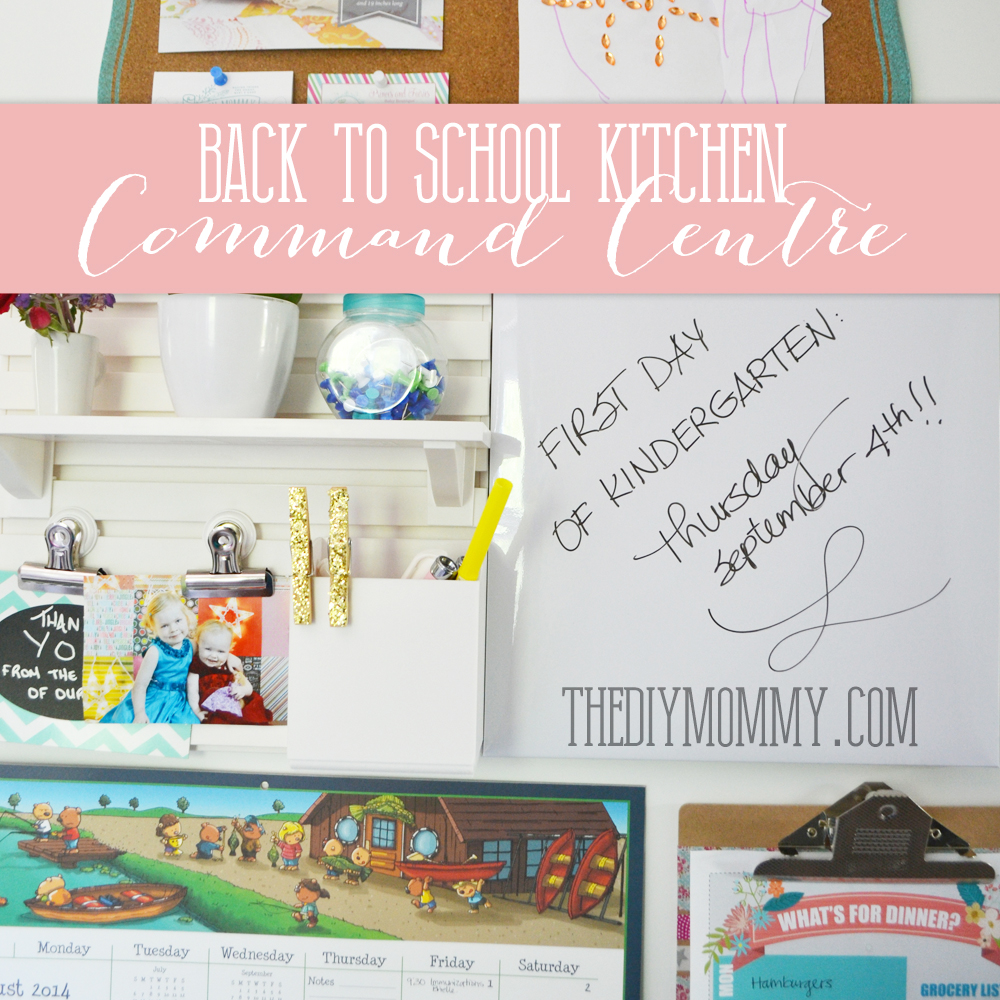 Back-to-School-Kitchen-Command-Centre-The-DIY-Mommy