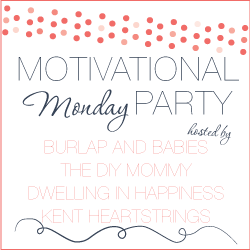 Motivational Monday DIY, Craft & Home Decor Link Party Hosts