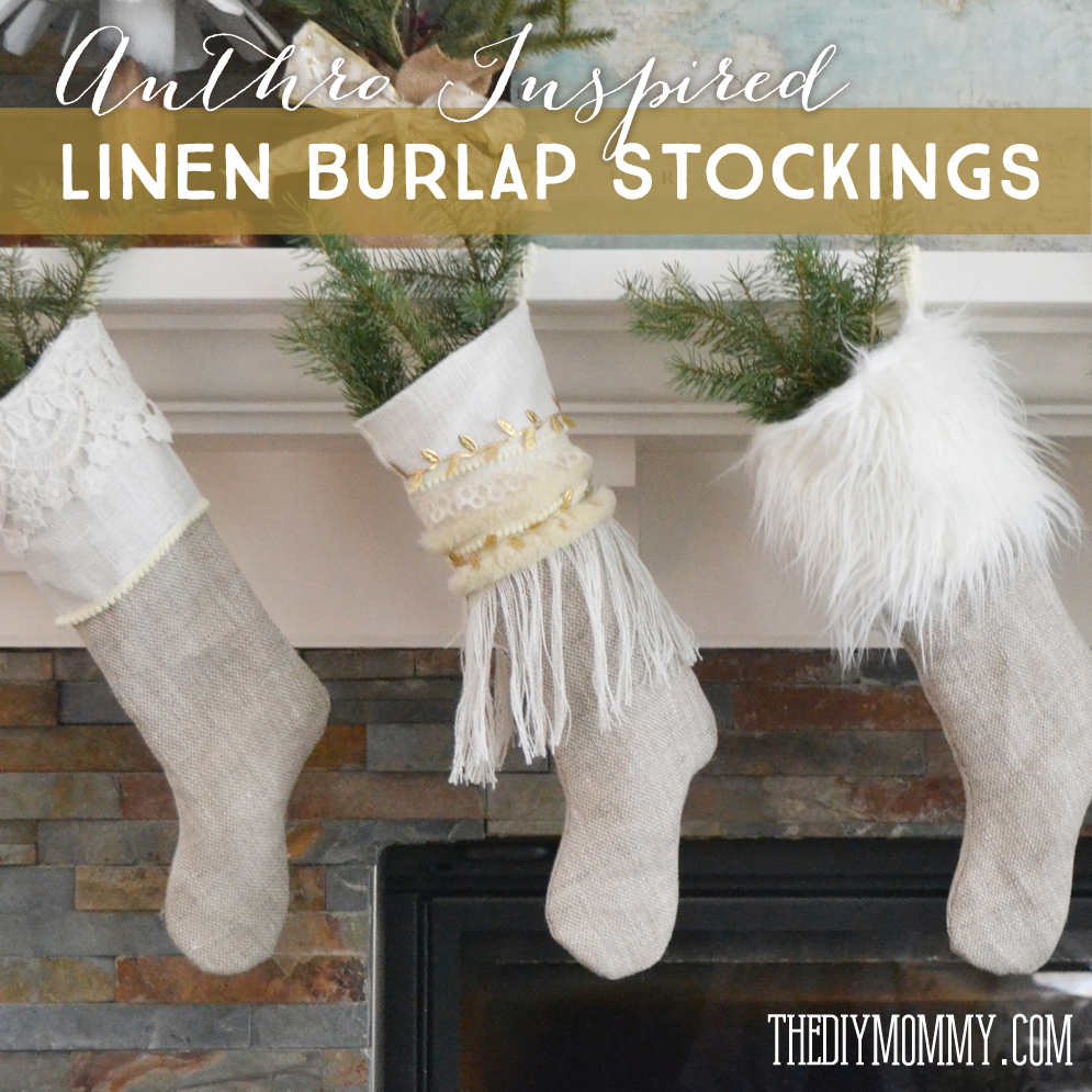 Anthropologie Inspired Linen Burlap Christmas Stockings - Free Pattern & Tutorial