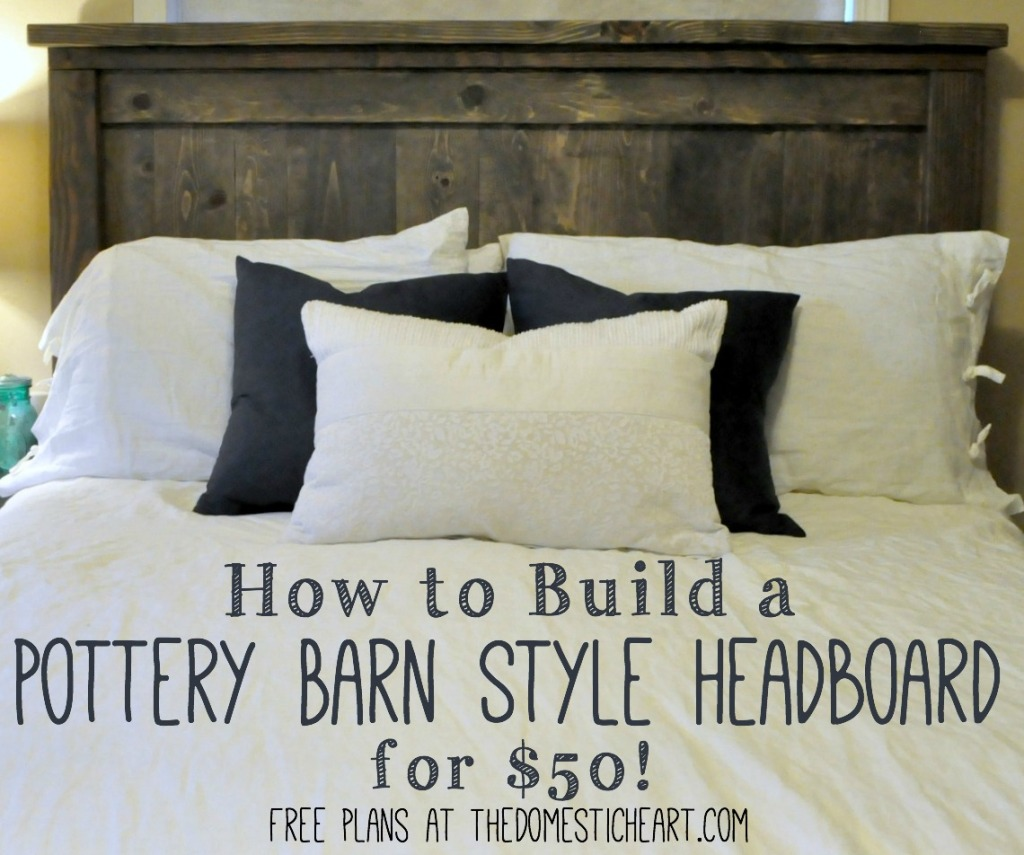DIY Pottery Barn Rustic Headboard