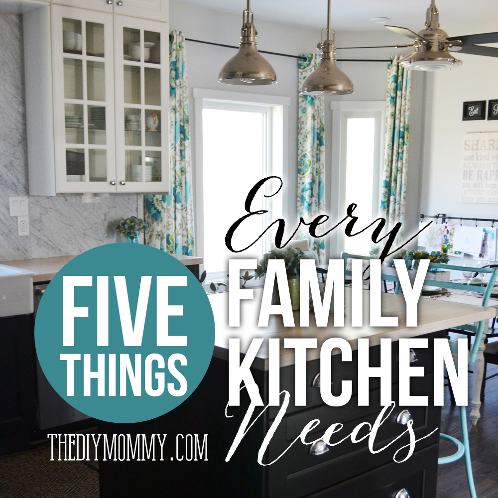 5 Things Every Family Kitchen Needs