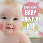 Teething Baby Survival Kit - what I've learned helps teething babies.