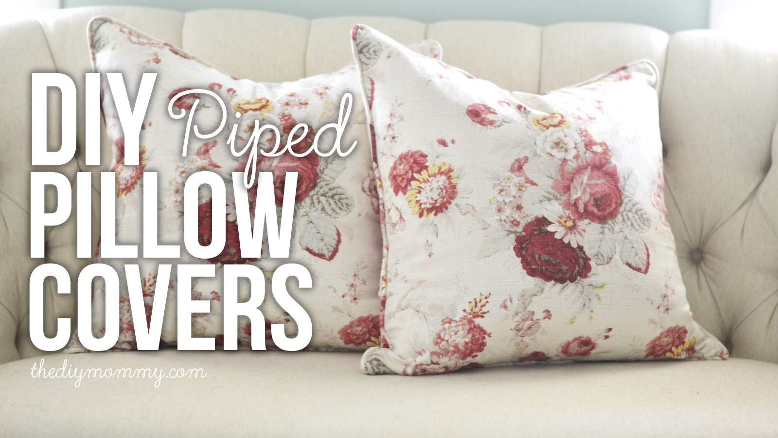 How To Make Zippered Throw Pillow Covers : Sew a Piped & Zippered Pillow Cover (Video Tutorial) The DIY Mommy