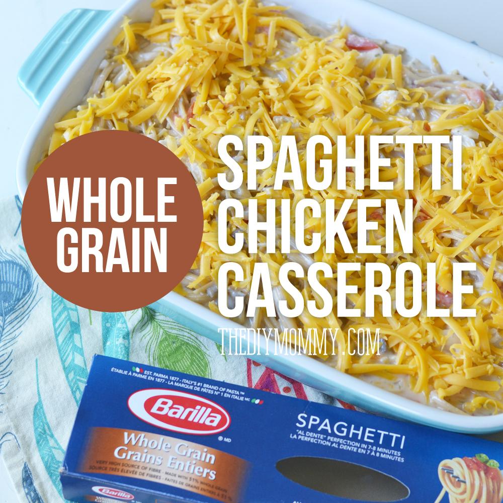 Whole Grain Spaghetti Chicken Casserole Recipe #sharethetable
