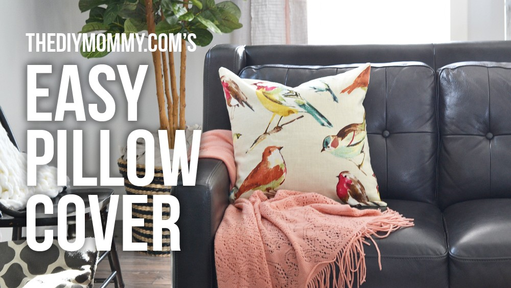 How to make the easiest pillow cover - no zippers no buttons super fast & How to Sew a Really Easy Throw Pillow Cover (Video) | The DIY Mommy pillowsntoast.com