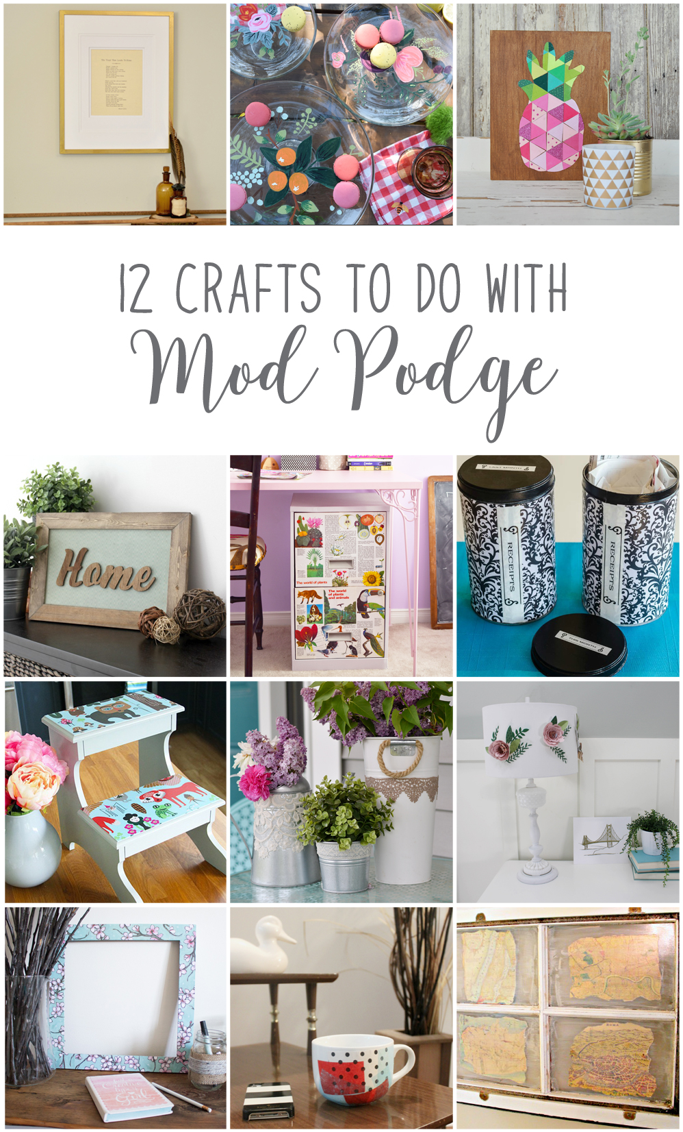 12 Crafts To Do With Mod Podge
