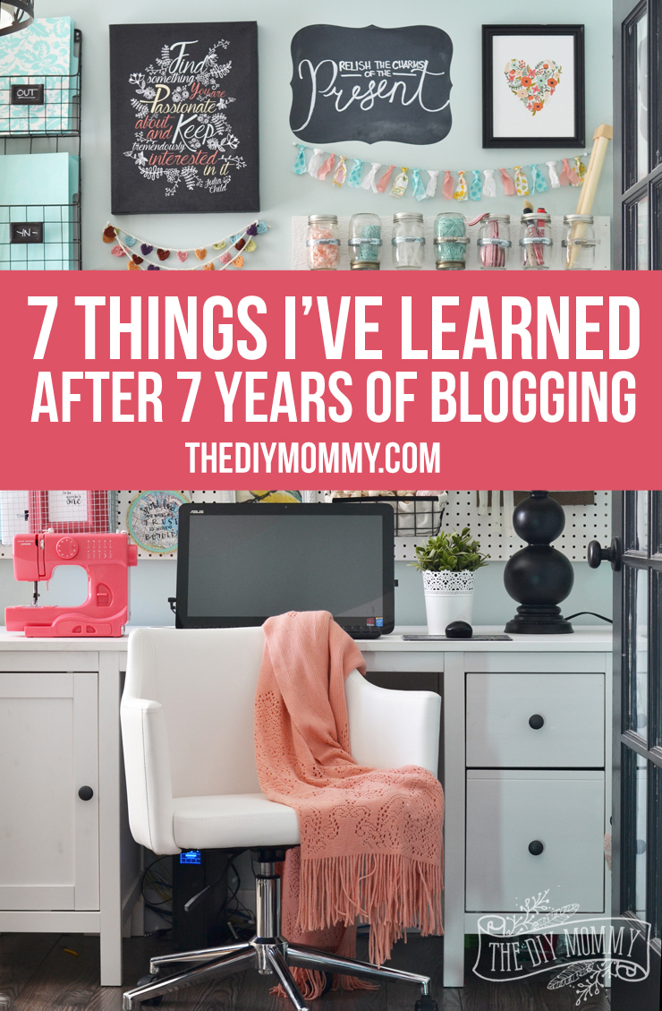 7 Blogging Tips from a 7-Year Pro Blogger - these will help you turn your hobby blog into a full time career!