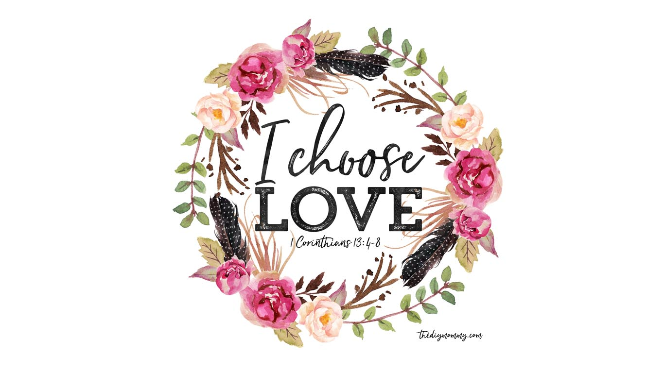 I Choose Love Free Valentine Printable Artwork Computer Desktop Wallpaper IPhone