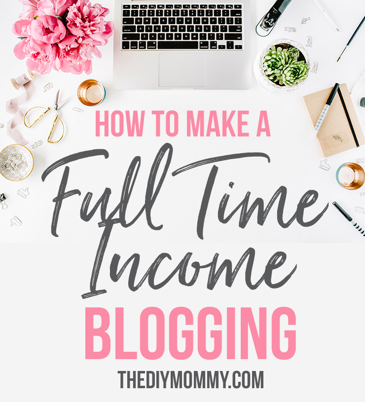 I make a full time income blogging. Let me share with you how!