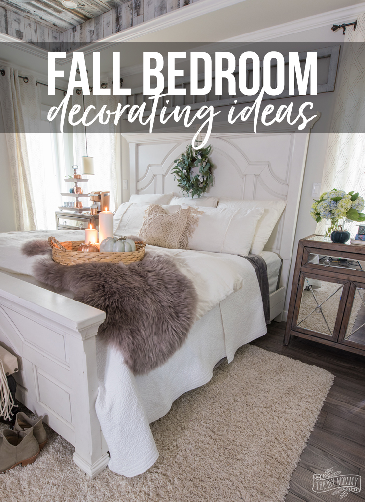 Cozy & Easy Fall Bedroom Decorating Ideas – The DIY Mommy