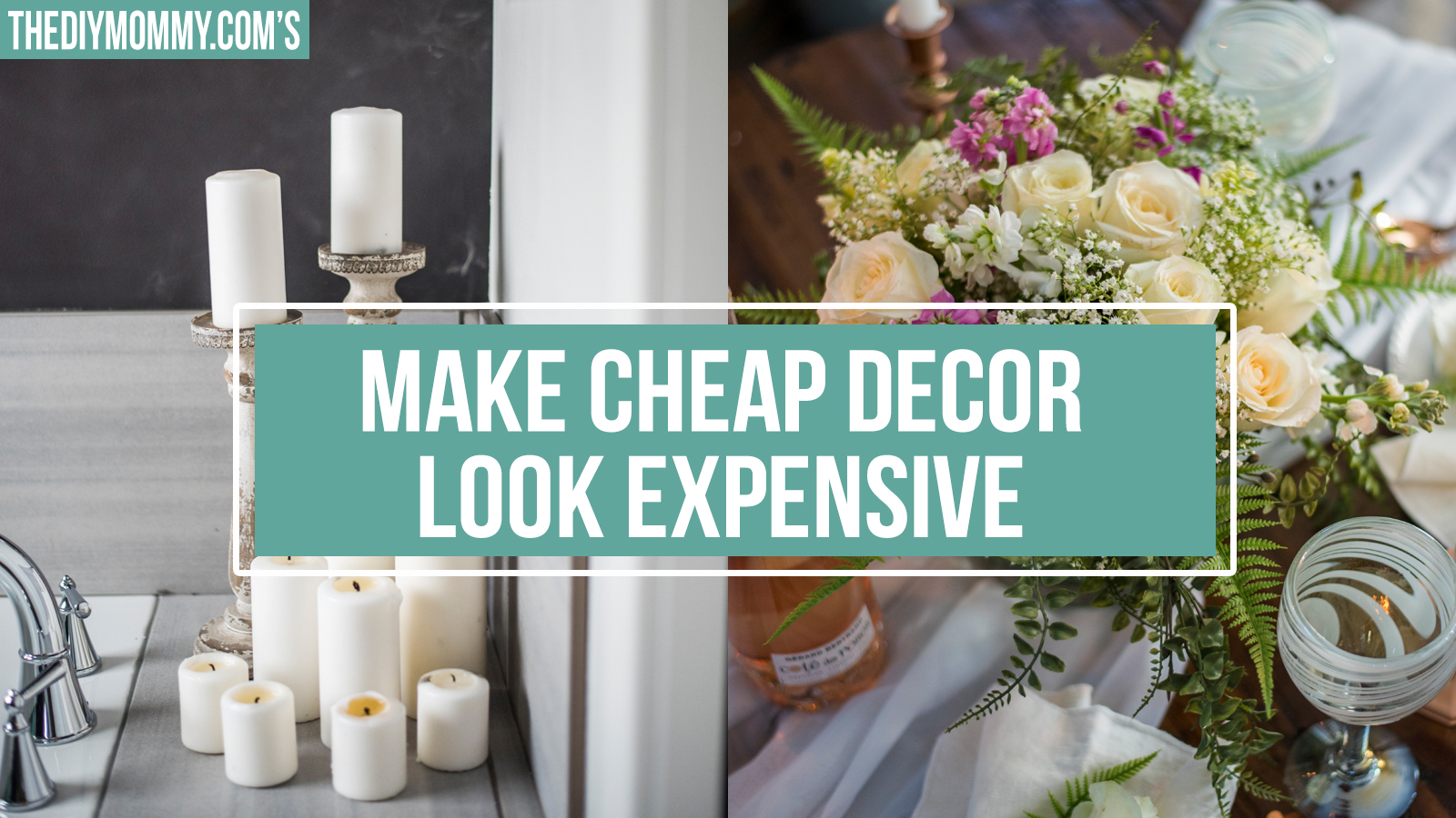 How to make cheap decor look expensive