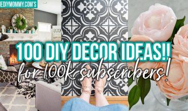 100 DIY Decor Ideas