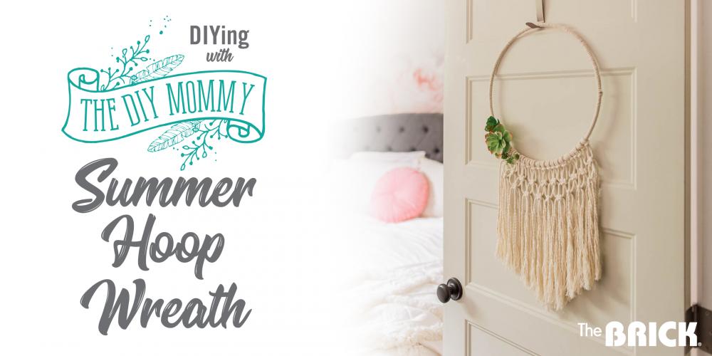 DIY Workshop with The DIY Mommy - Summer Hoop Wreath