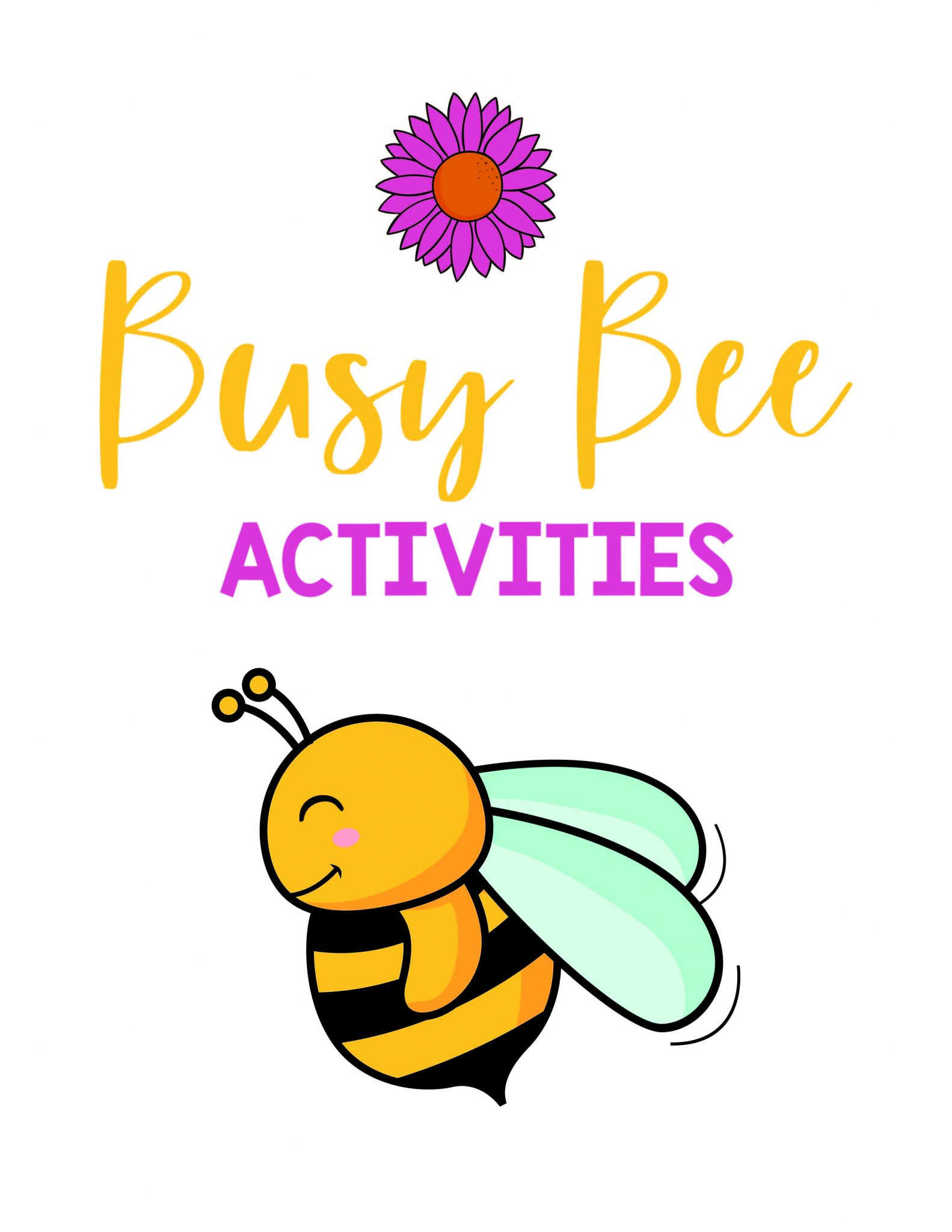 Busy Bee Activities - Free Printable Activies for Staying at Home